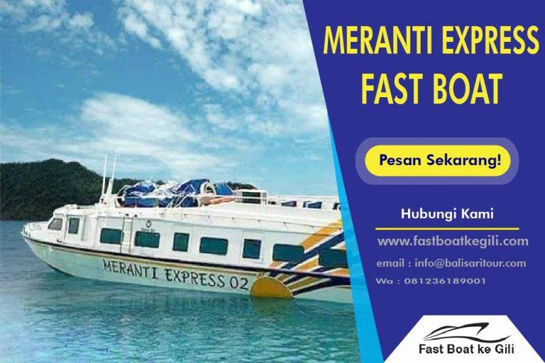 Meranti Express Fast Boat ke Gili
