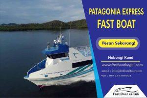 Patagonia Xpress Fast Boat ke GIli